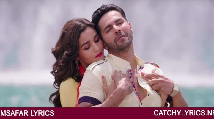 Badrinath Ki Dulhania Movie song Humsafar Lyrics – English