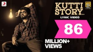 Kutti Story Song Lyrics – Master movie