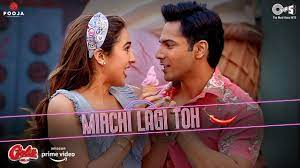 Mirchi Lagi Toh Song Lyrics – Coolie No. 1 Movie