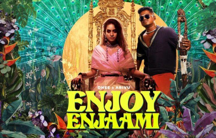 Enjoy Enjaami Song Lyrics  – Dhee and Arivu